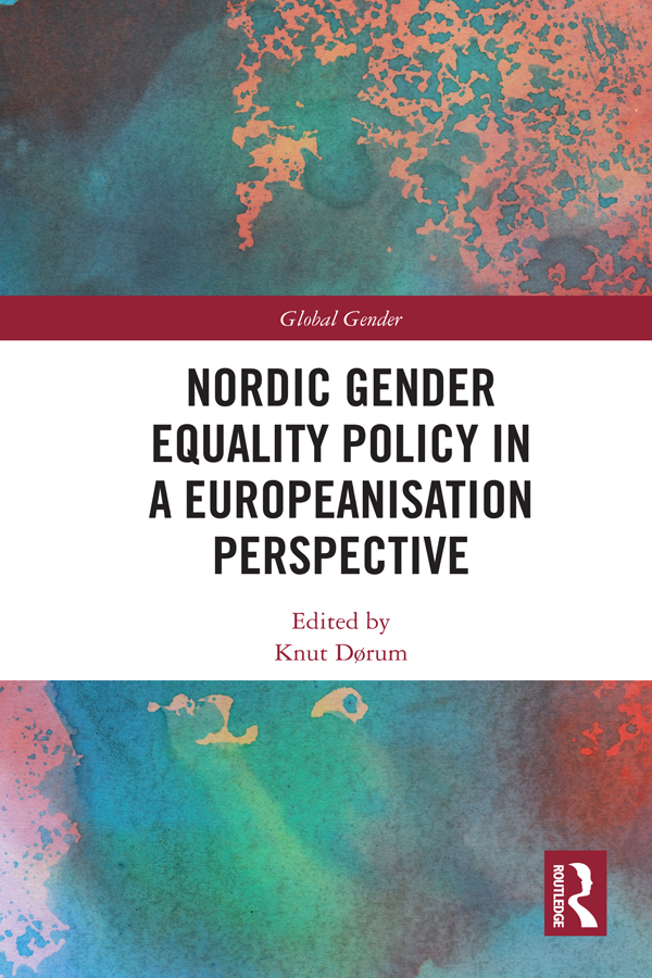 Nordic Gender Equality Policy in a Europeanisation Perspective book cover