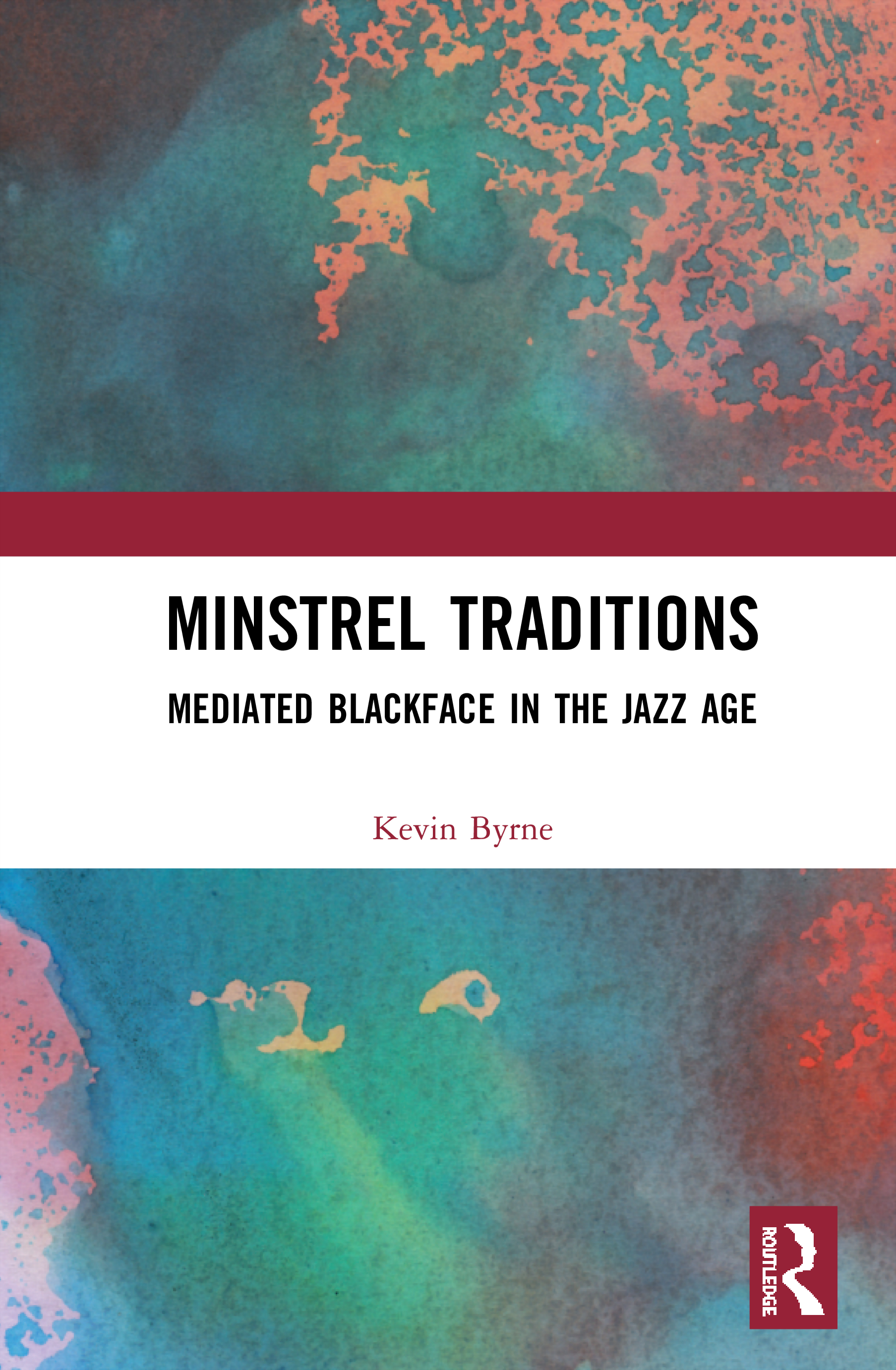 Minstrel Traditions: Mediated Blackface in the Jazz Age book cover