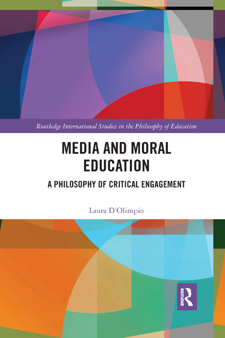 Media and Moral Education: A Philosophy of Critical Engagement book cover