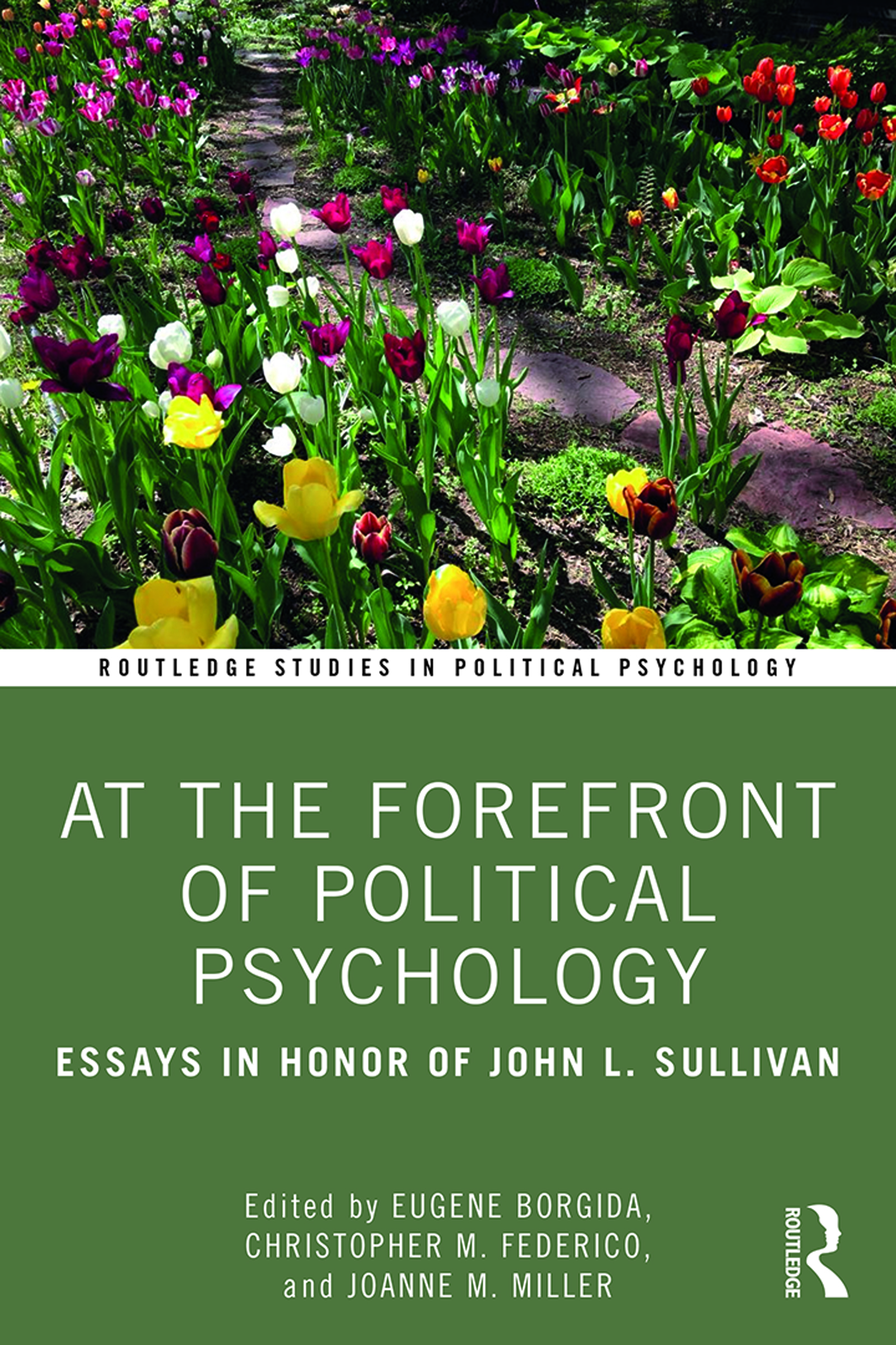 At the Forefront of Political Psychology: Essays in Honor of John L. Sullivan book cover