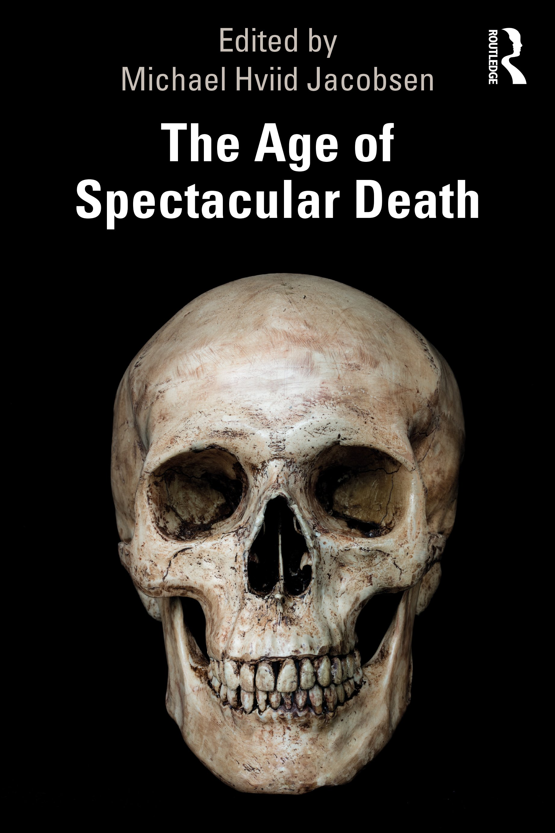 The Age of Spectacular Death book cover