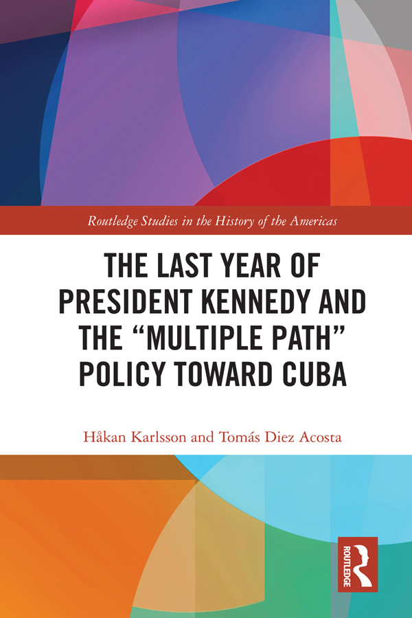 The Last Year of President Kennedy and the