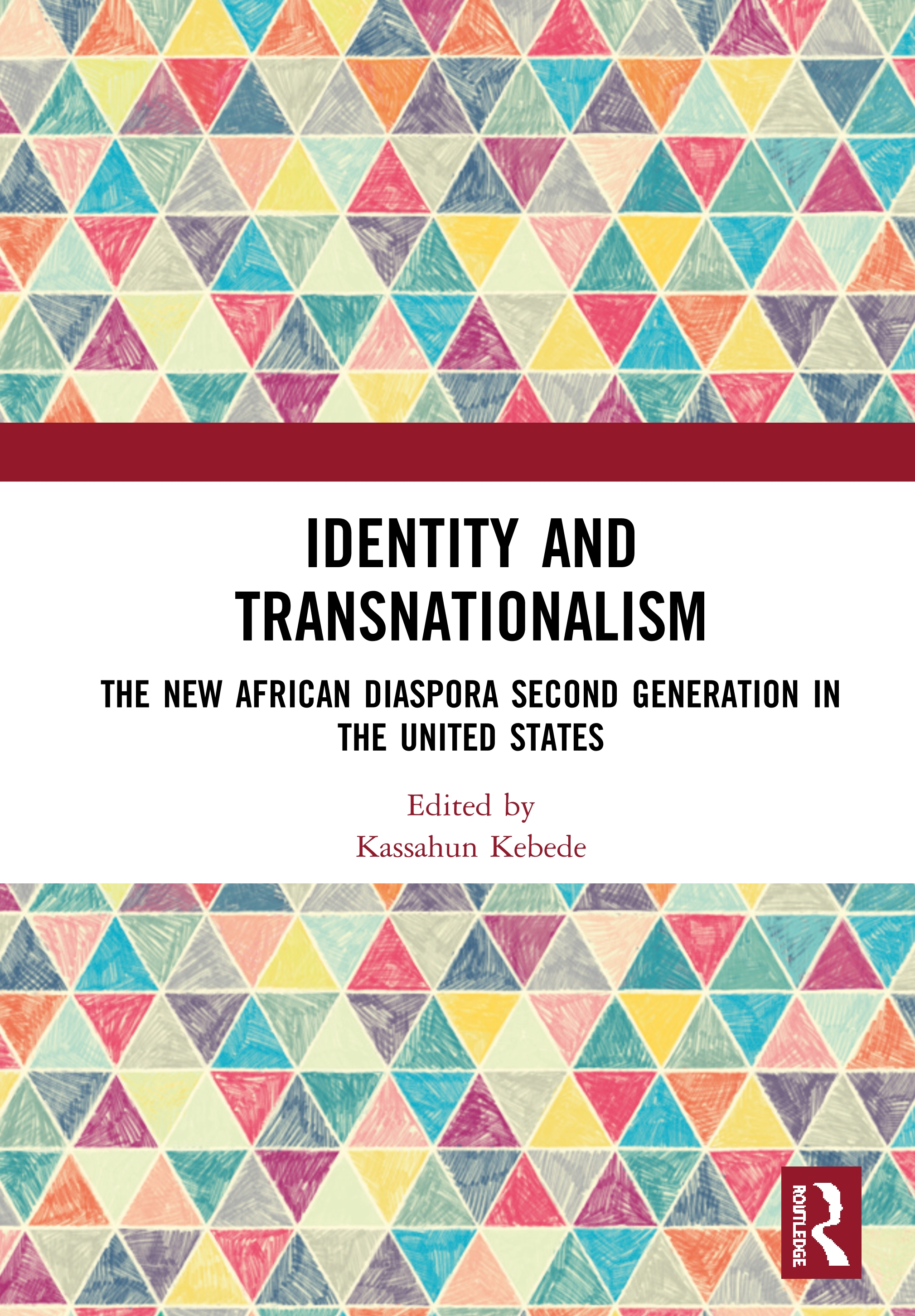 Identity and Transnationalism: The New African Diaspora Second Generation in the United States book cover