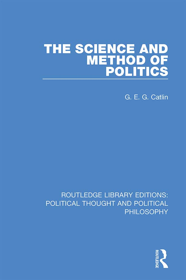 The Science and Method of Politics book cover