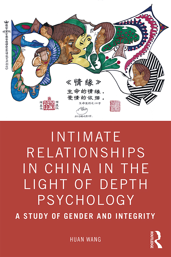 Intimate Relationships in China in the Light of Depth Psychology