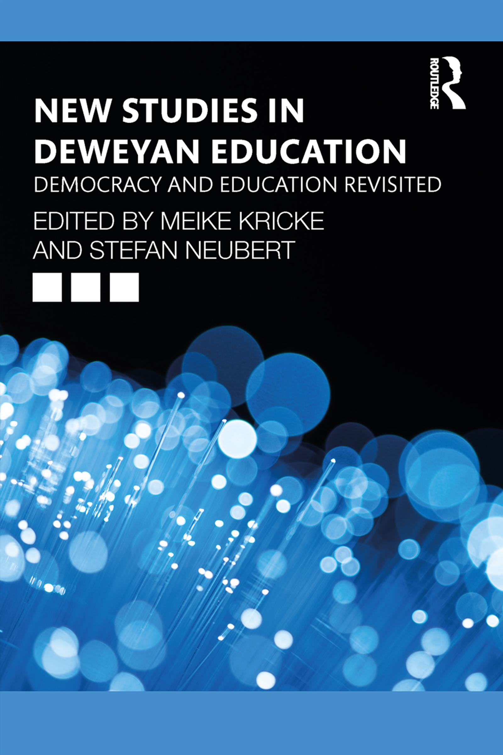 New Studies in Deweyan Education