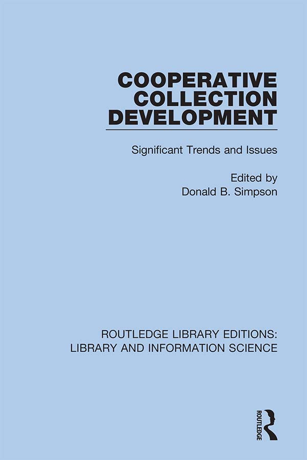 Cooperative Collection Development: Significant Trends and Issues book cover