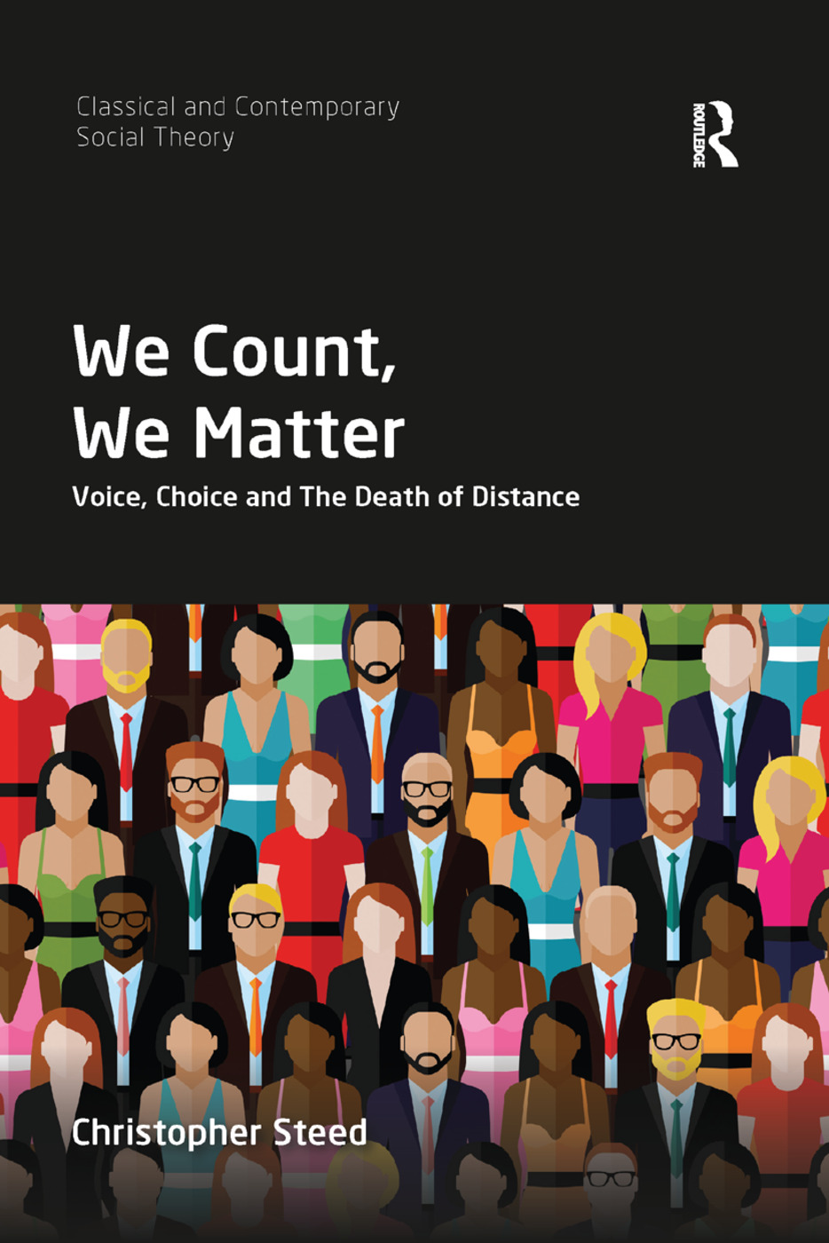 We Count, We Matter: Voice, Choice and the Death of Distance book cover