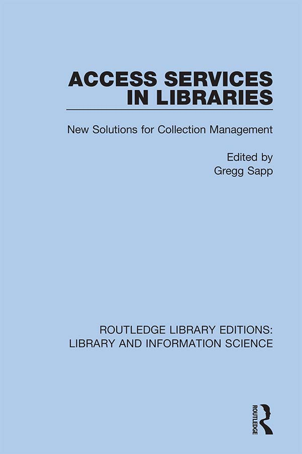 Access Services in Libraries: New Solutions for Collection Management, 1st Edition (Hardback) book cover