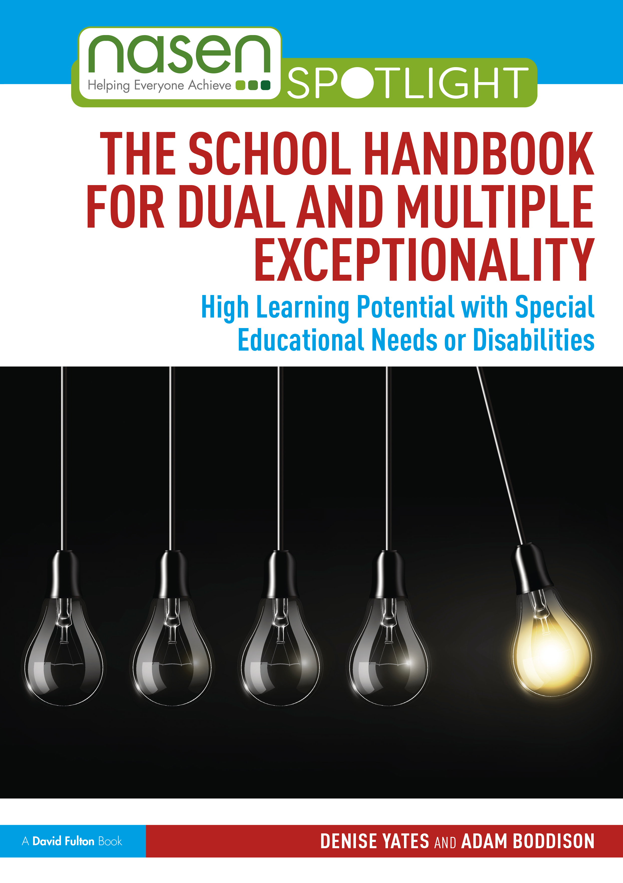 The School Handbook for Dual and Multiple Exceptionality: High Learning Potential with Special Educational Needs or Disabilities book cover