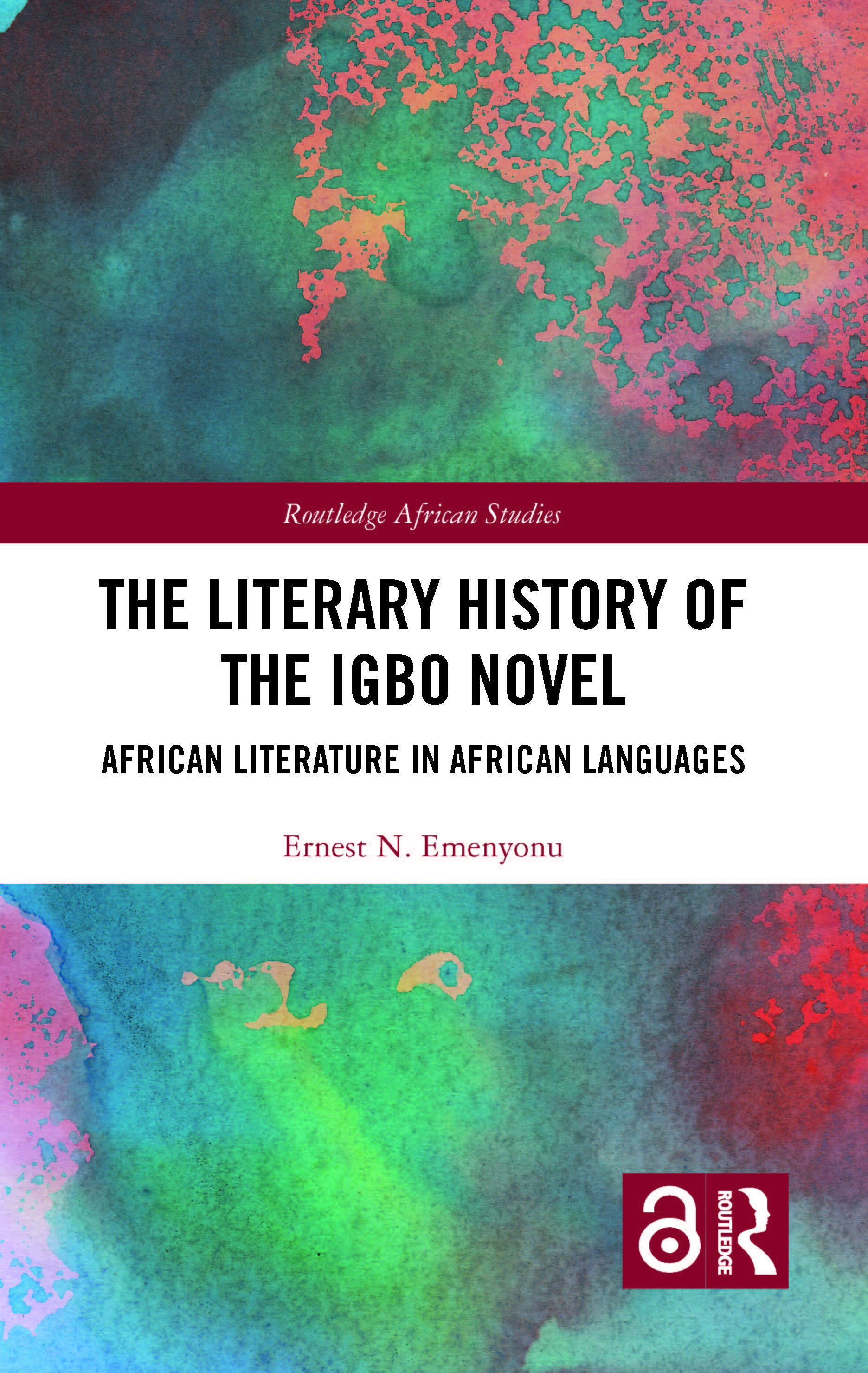 The Literary History of the Igbo Novel: African Literature in African Languages book cover