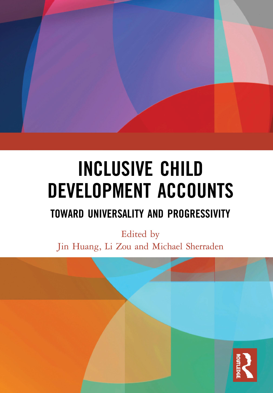 Inclusive Child Development Accounts: Toward Universality and Progressivity book cover