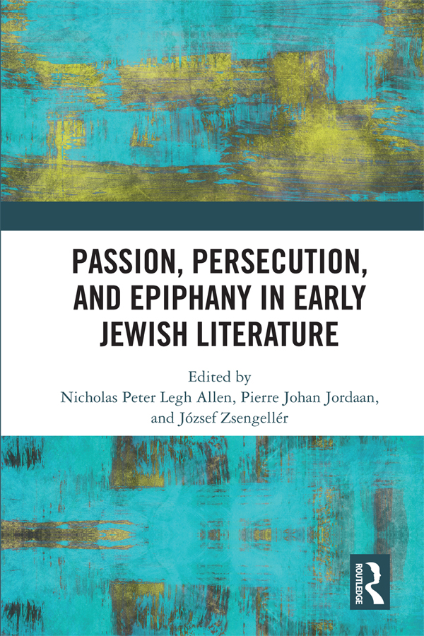 Passion, Persecution and Epiphany in Early Jewish Literature book cover