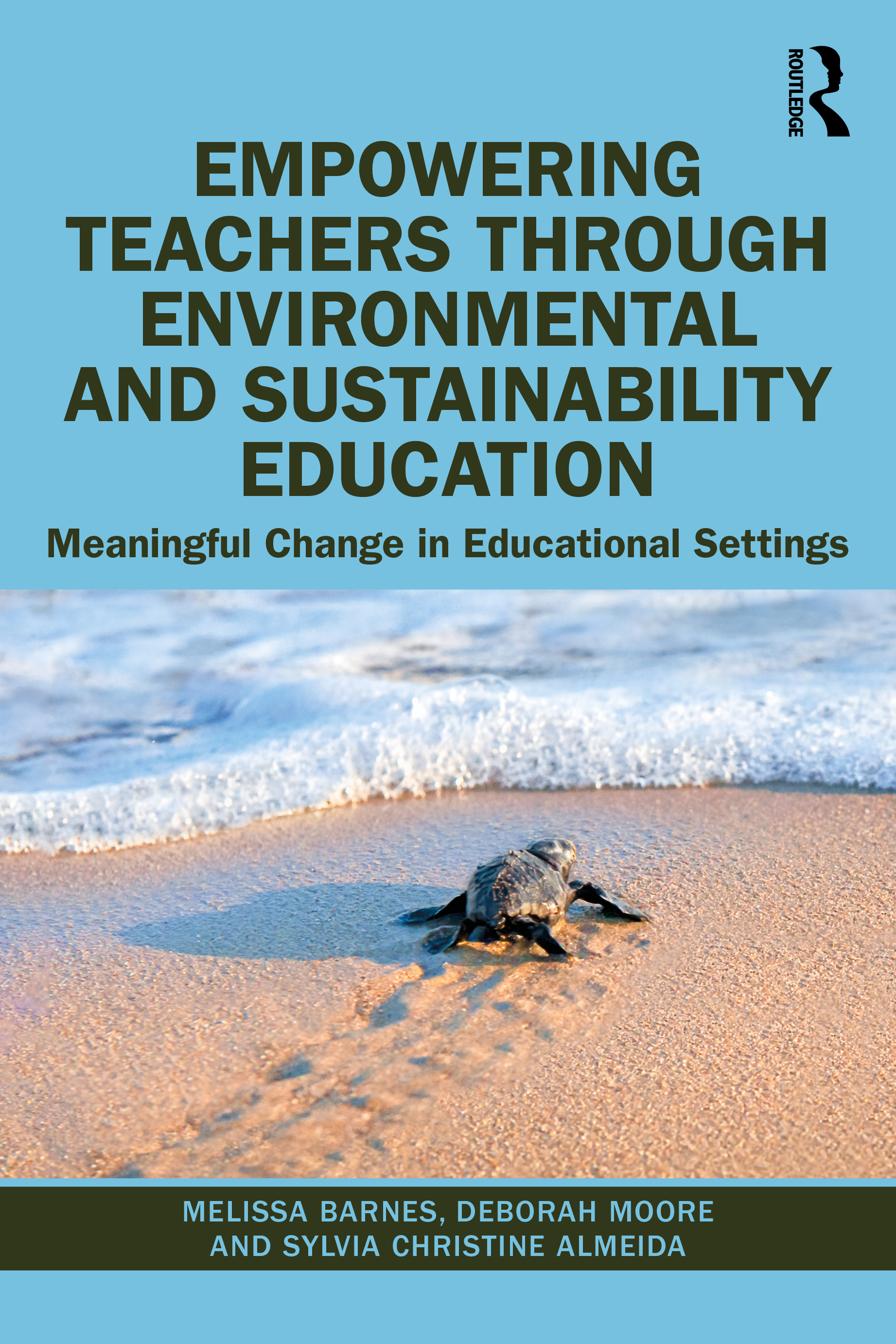Empowering Teachers through Environmental and Sustainability Education