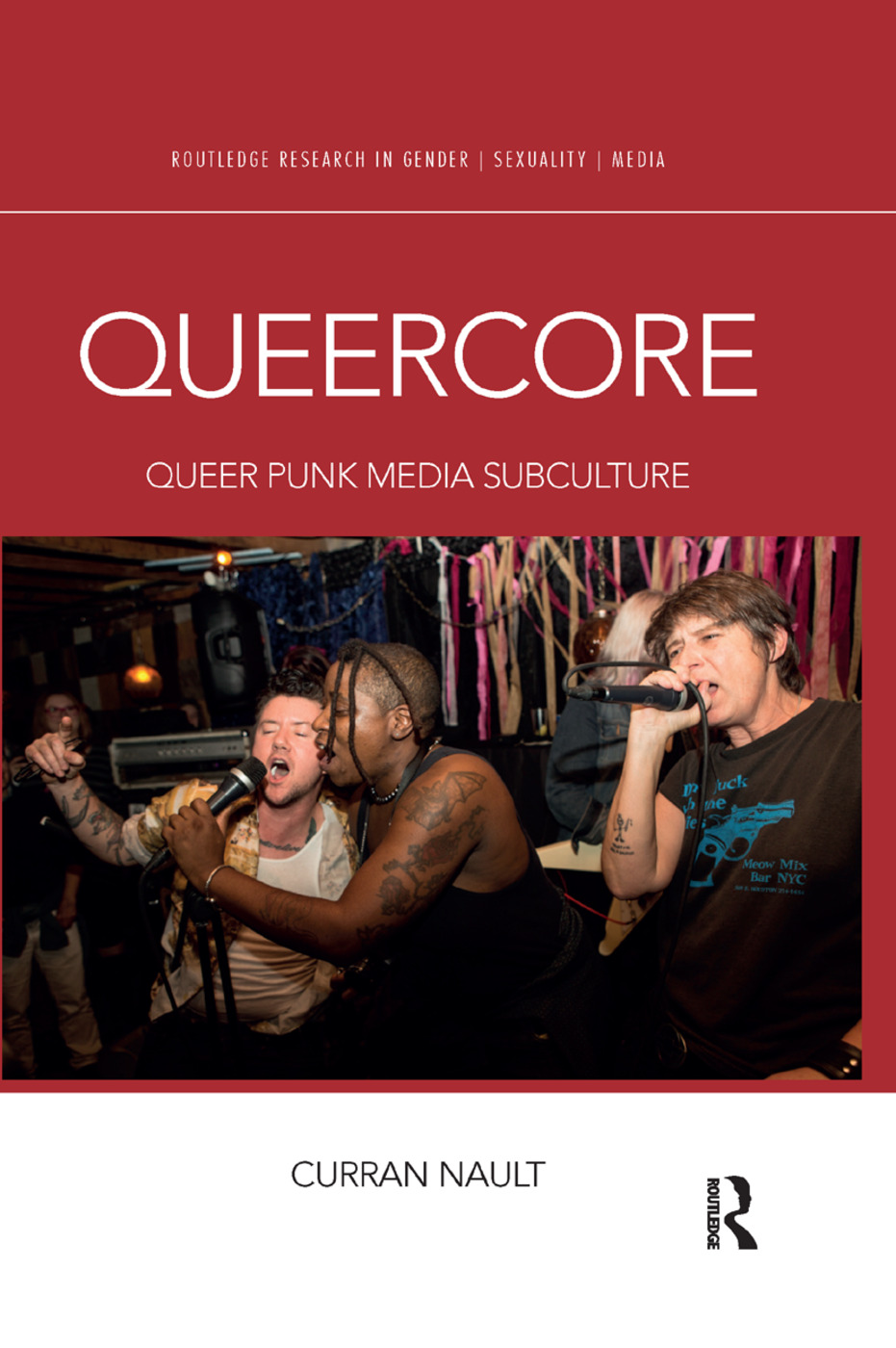 Queercore: Queer Punk Media Subculture book cover