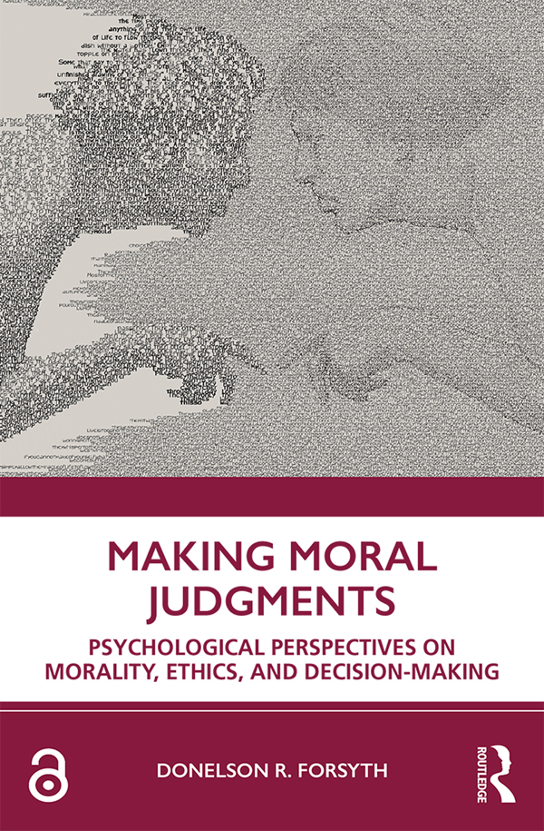 Making Moral Judgments: Psychological Perspectives on Morality, Ethics, and Decision-Making book cover