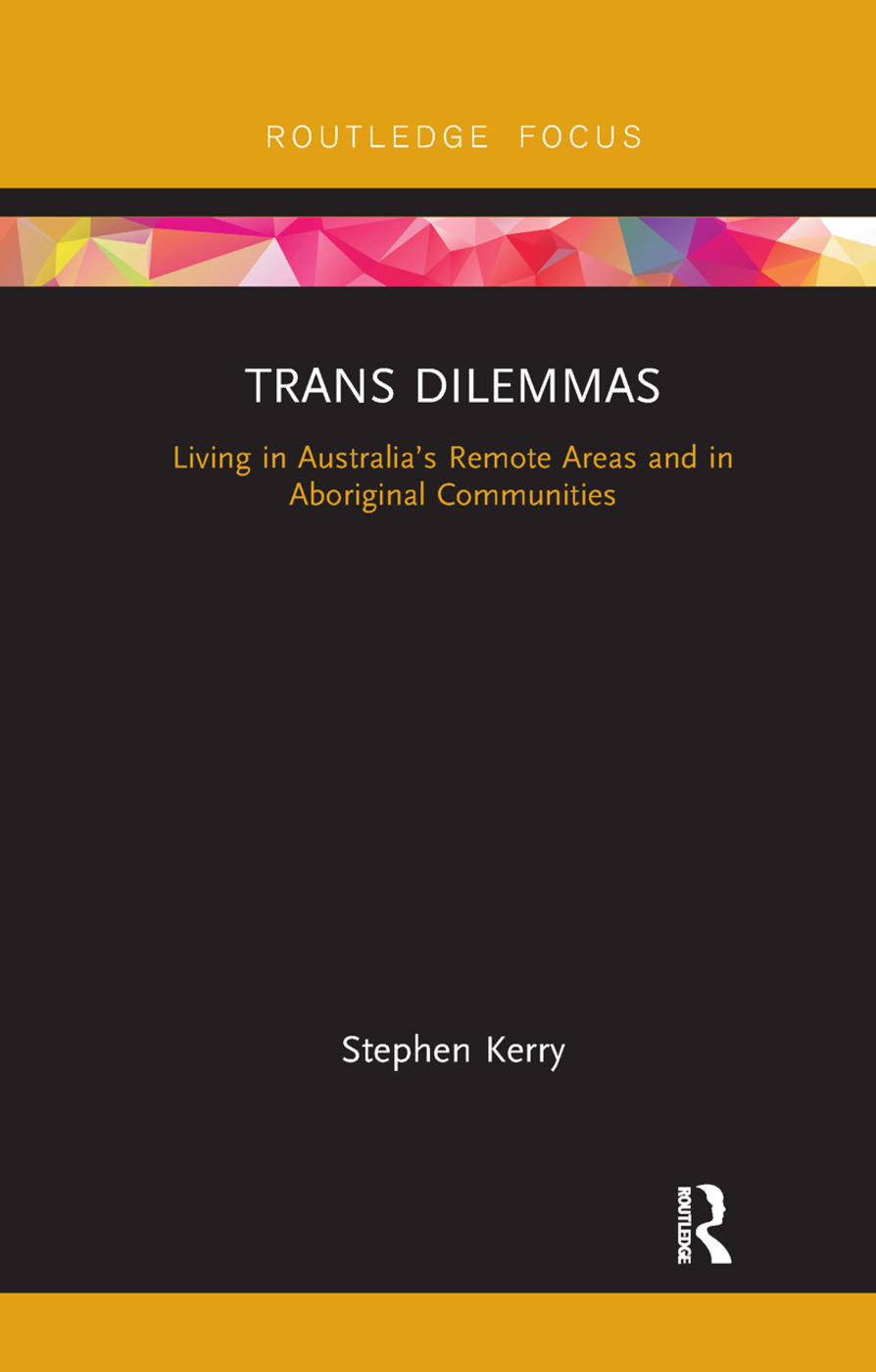 Trans Dilemmas: Living in Australia's Remote Areas and in Aboriginal Communities book cover