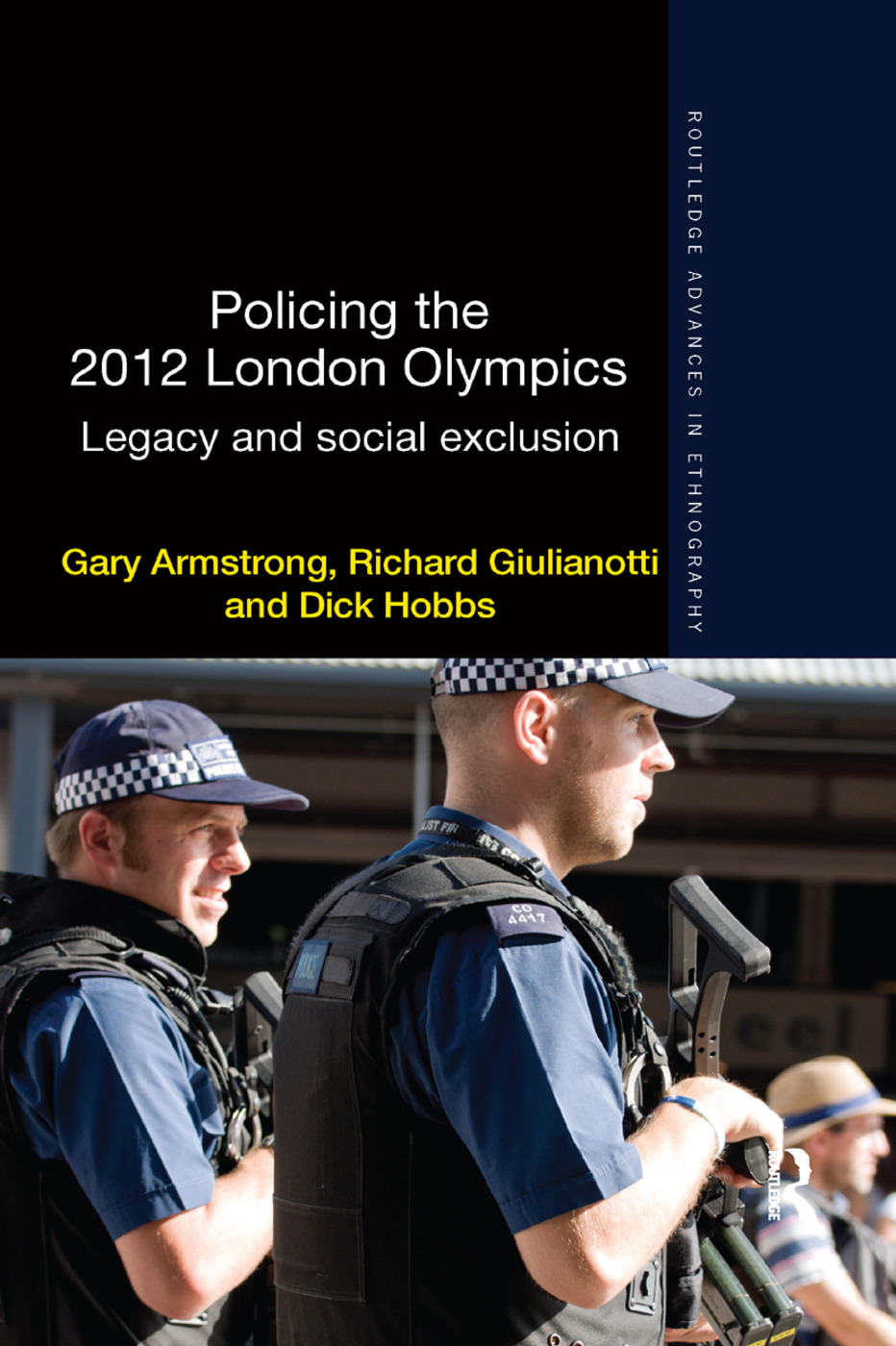 Policing the 2012 London Olympics: Legacy and Social Exclusion book cover
