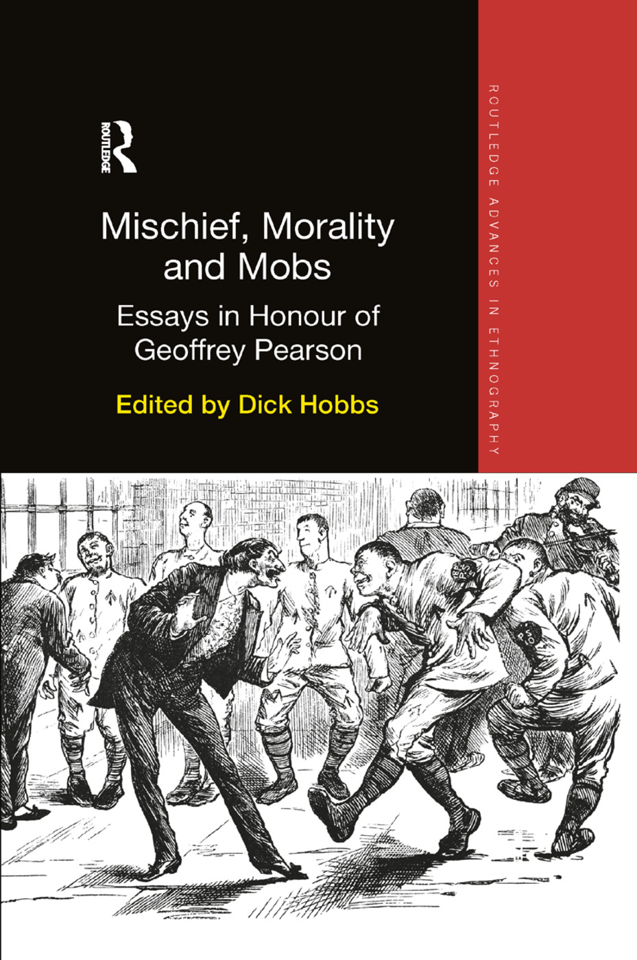Mischief, Morality and Mobs: Essays in Honour of Geoffrey Pearson book cover