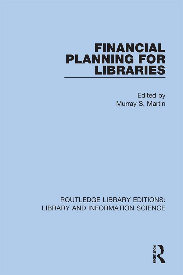 Financial Planning for Libraries: 1st Edition (Hardback) book cover