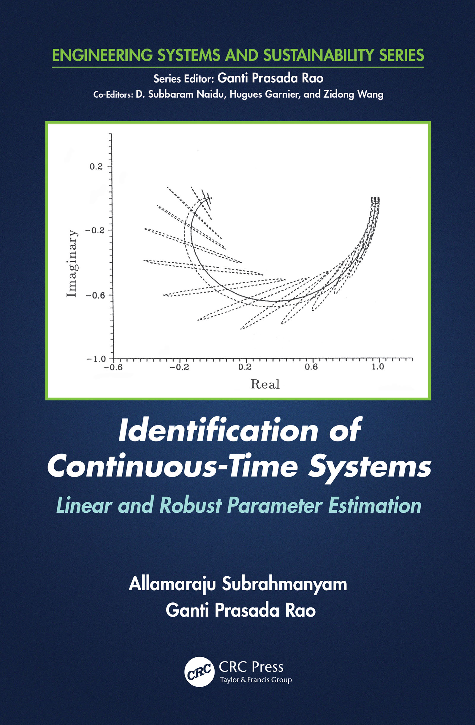 Identification of Continuous-Time Systems: Linear and Robust Parameter Estimation book cover