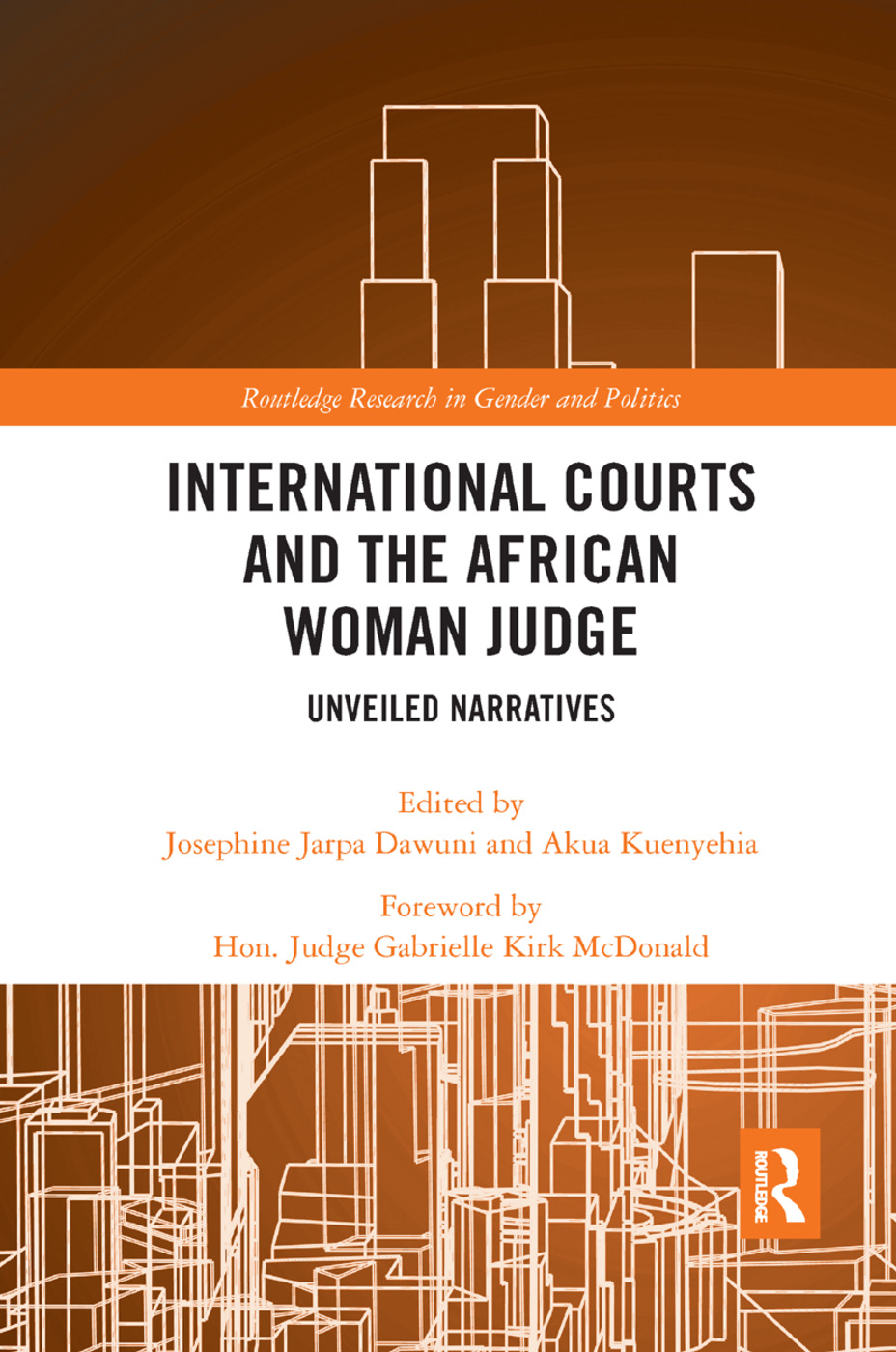 International Courts and the African Woman Judge: Unveiled Narratives book cover