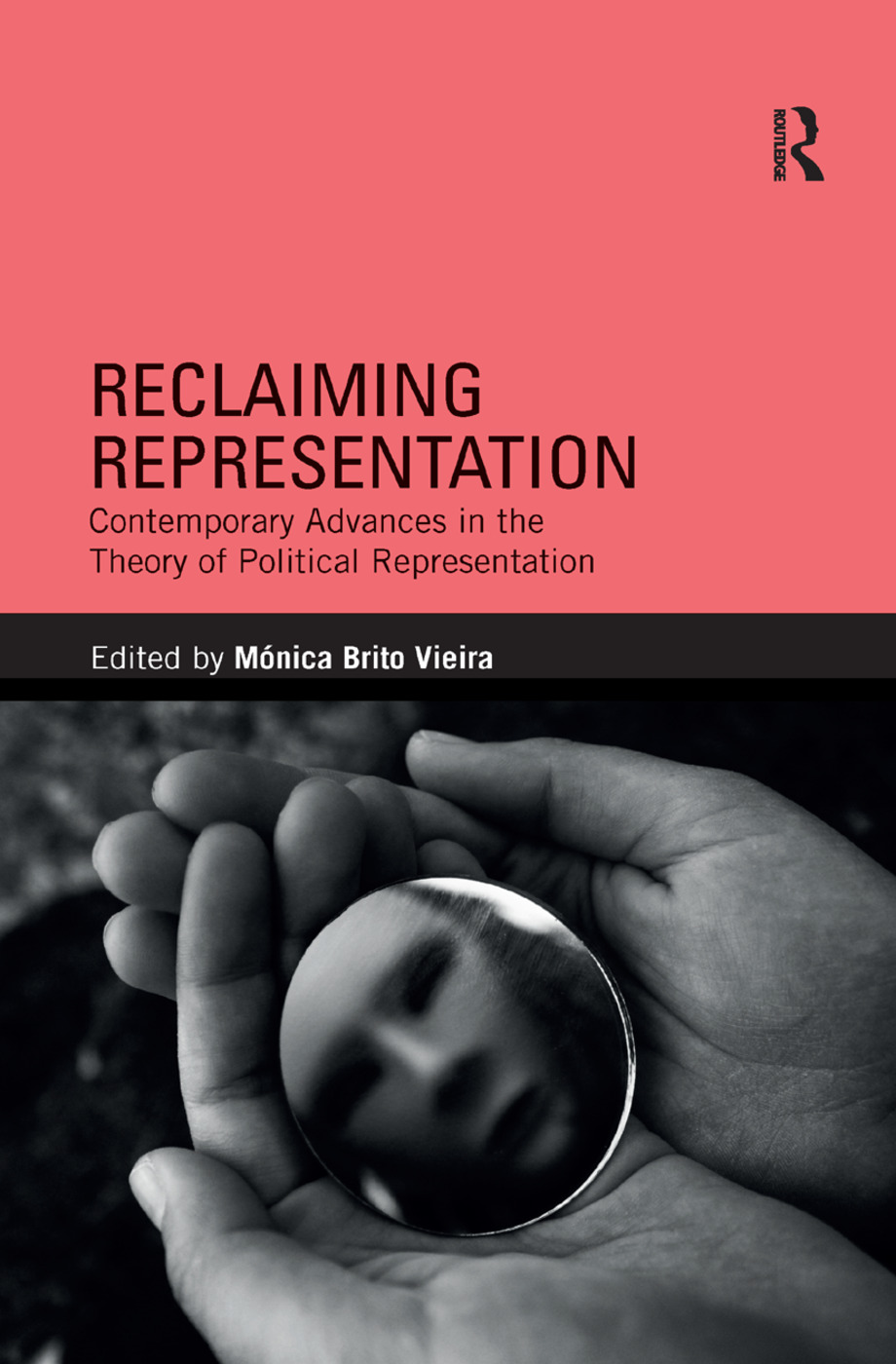Reclaiming Representation: Contemporary Advances in the Theory of Political Representation, 1st Edition (Paperback) book cover