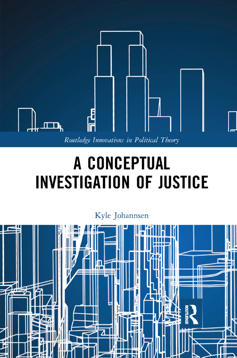 A Conceptual Investigation of Justice book cover