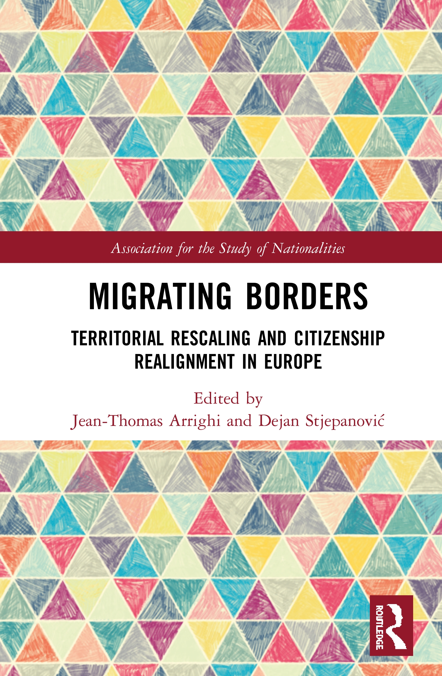 Migrating Borders: Territorial Rescaling and Citizenship Realignment in Europe book cover