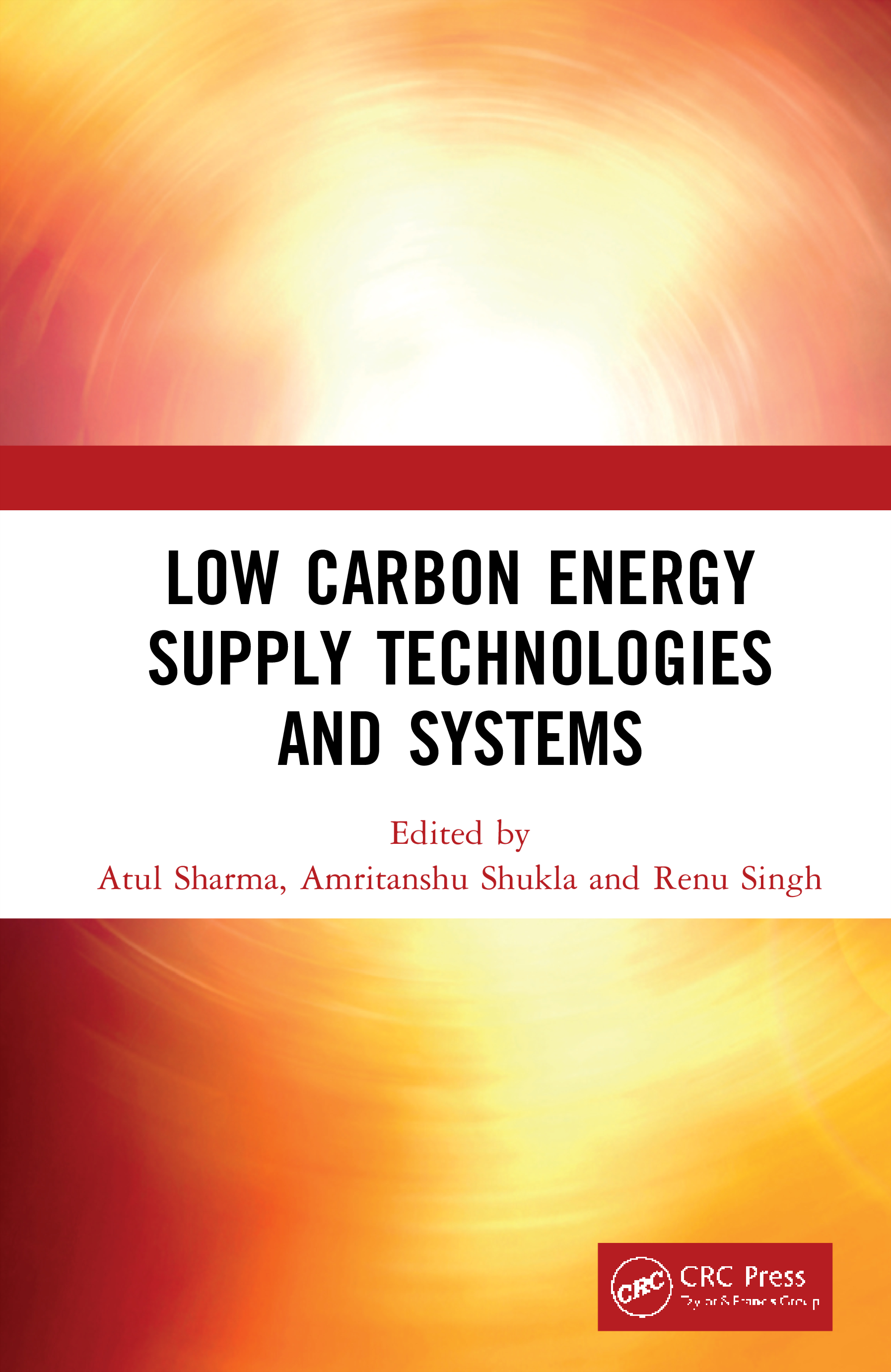 Low Carbon Energy Supply Technologies and Systems book cover