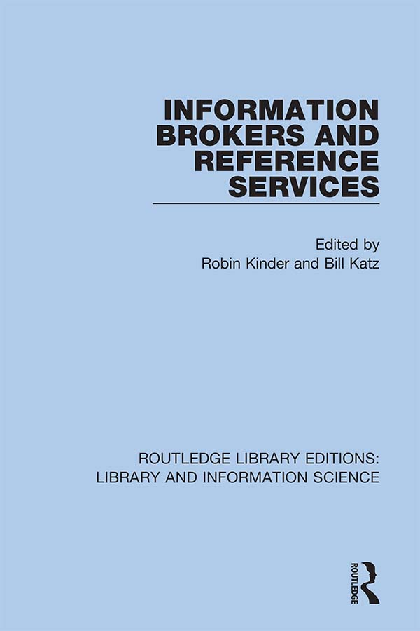 Information Brokers and Reference Services: 1st Edition (Hardback) book cover