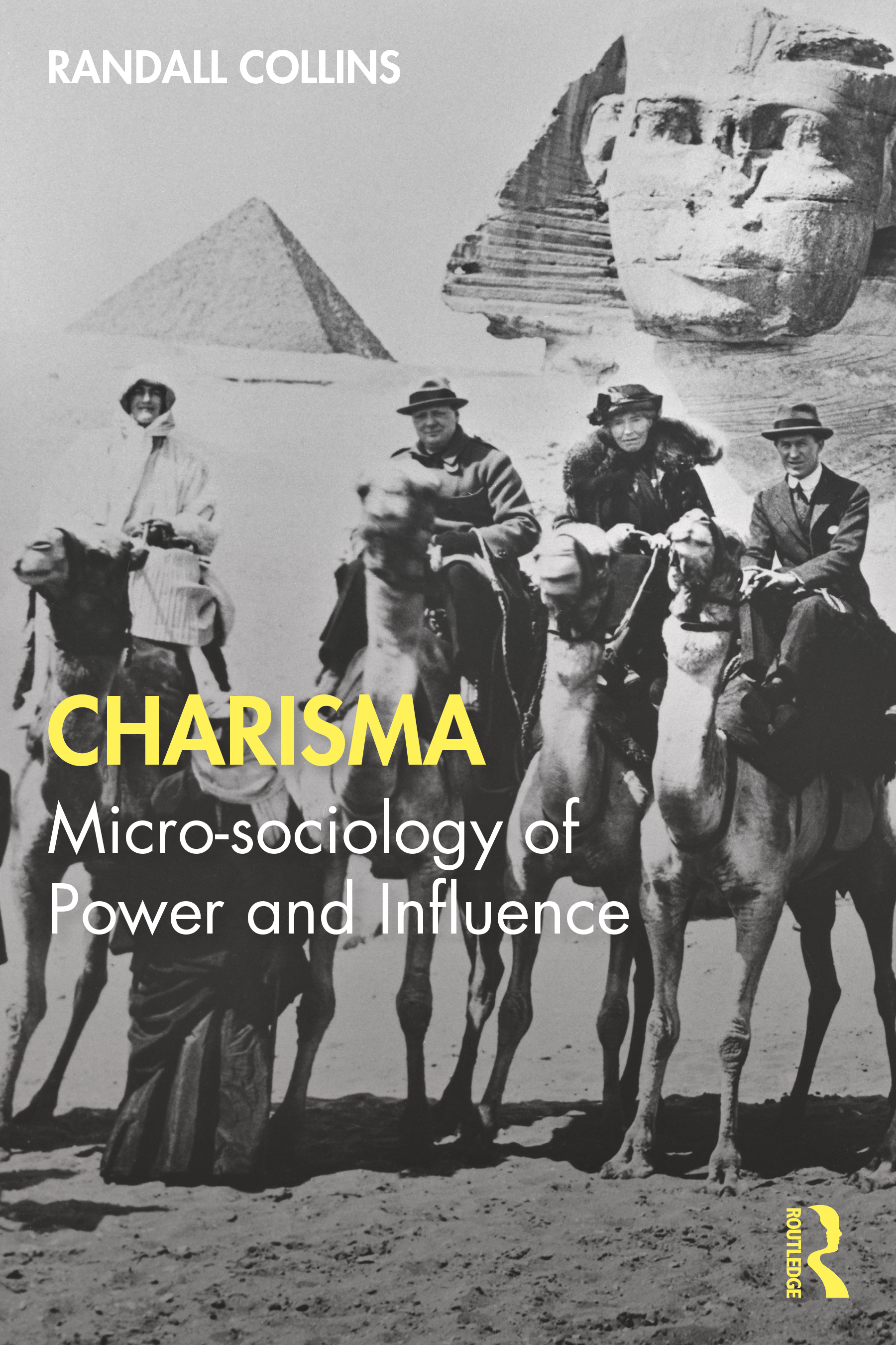 Charisma: A Micro-Sociological Theory, 1st Edition (Paperback) book cover