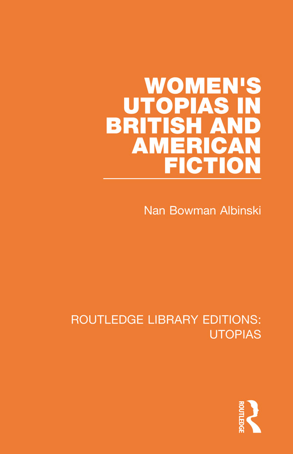 Women's Utopias in British and American Fiction book cover