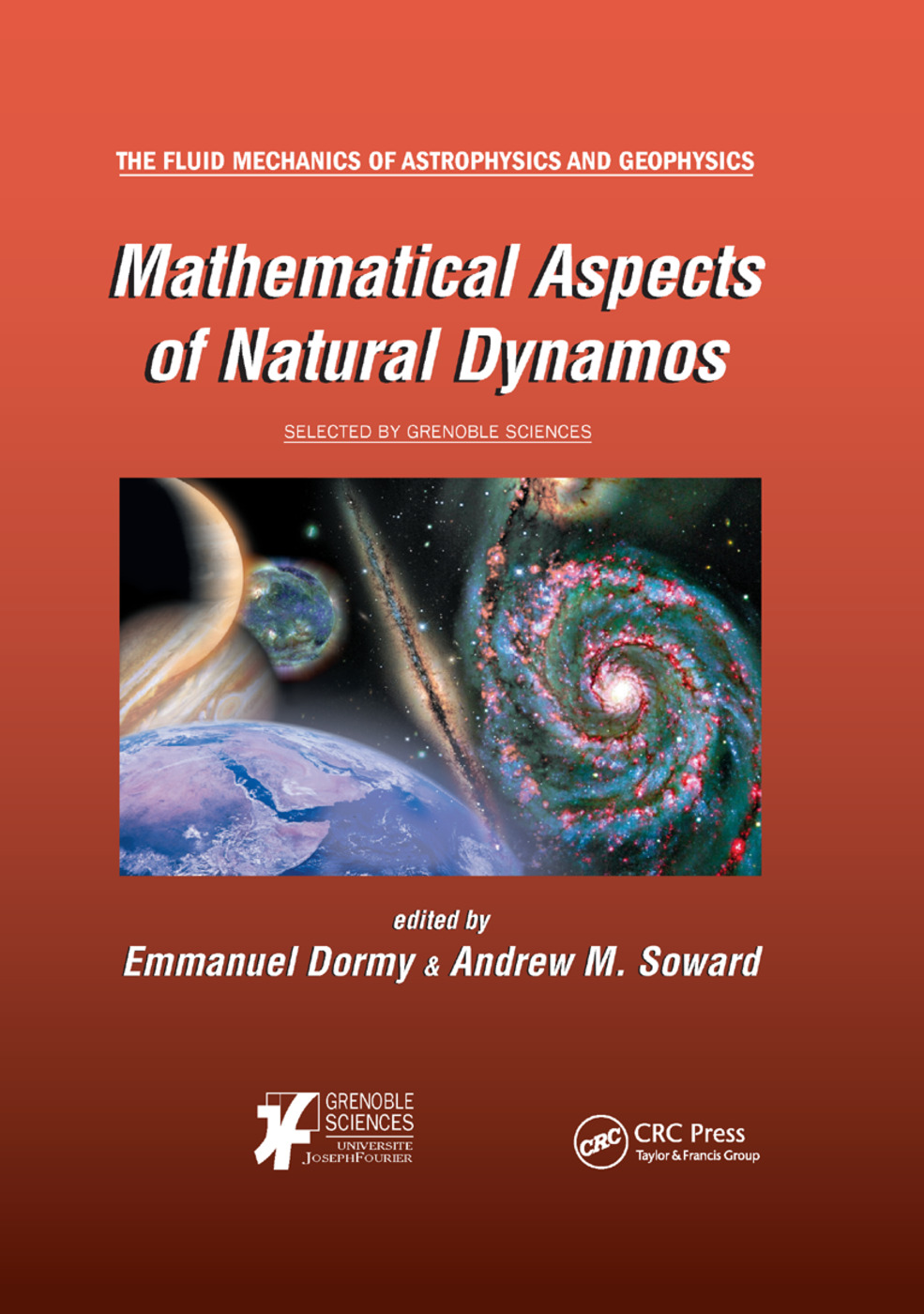 Mathematical Aspects of Natural Dynamos: 1st Edition (Paperback) book cover