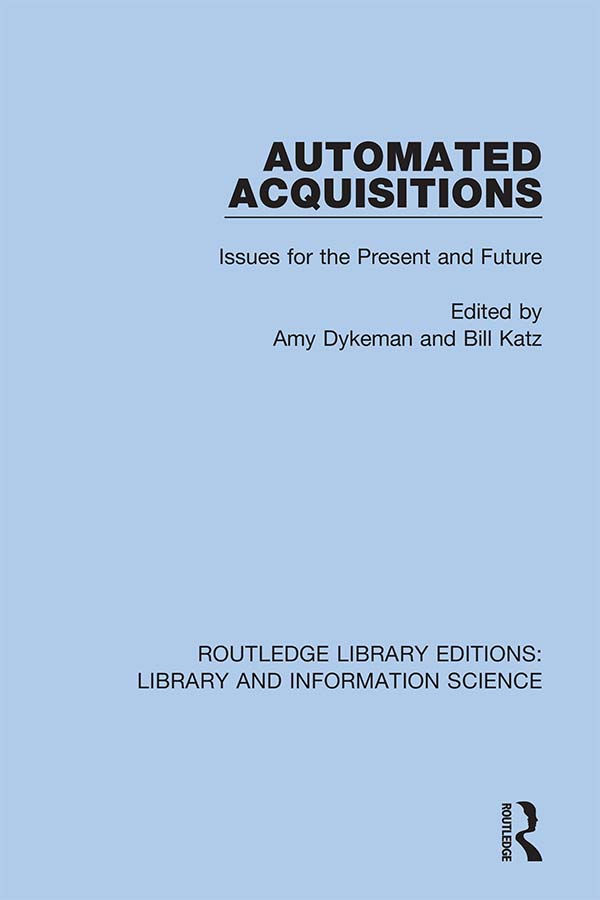Automated Acquisitions: Issues for the Present and Future book cover