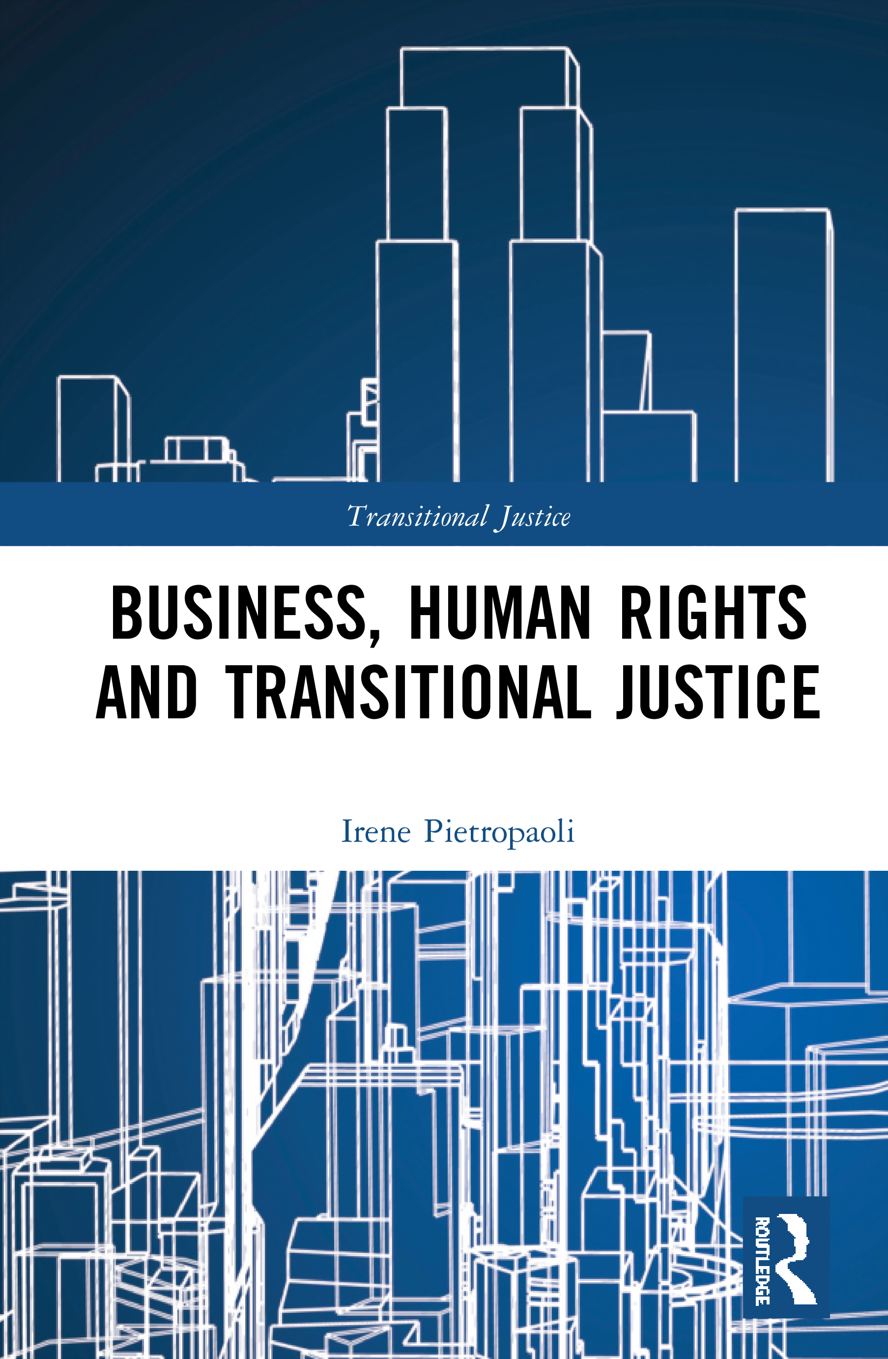 Business, Human Rights and Transitional Justice book cover