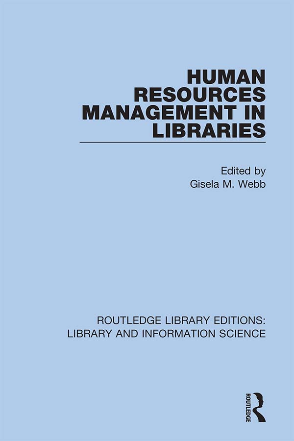 Human Resources Management in Libraries: 1st Edition (Hardback) book cover