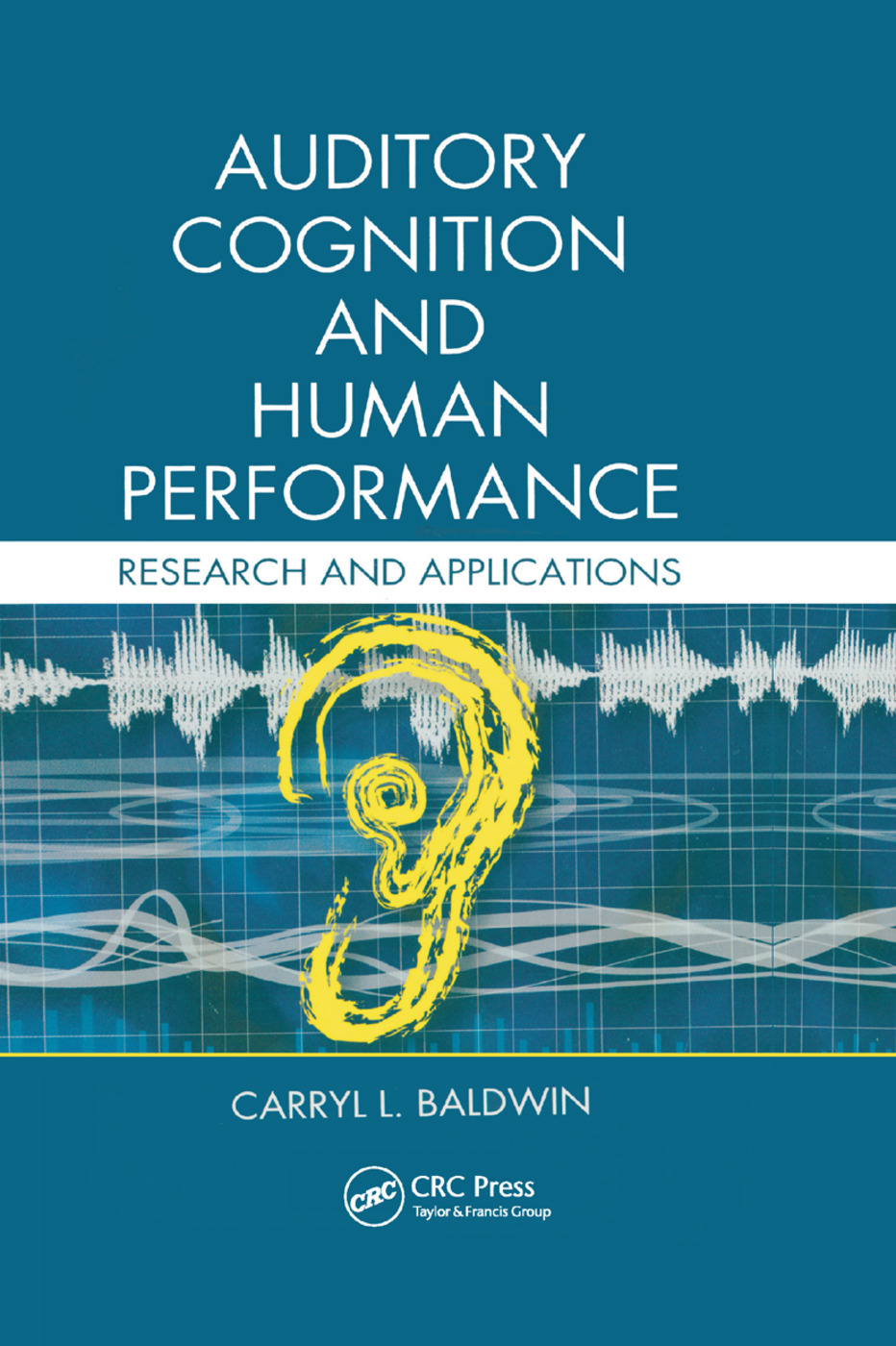 Auditory Cognition and Human Performance: Research and Applications book cover