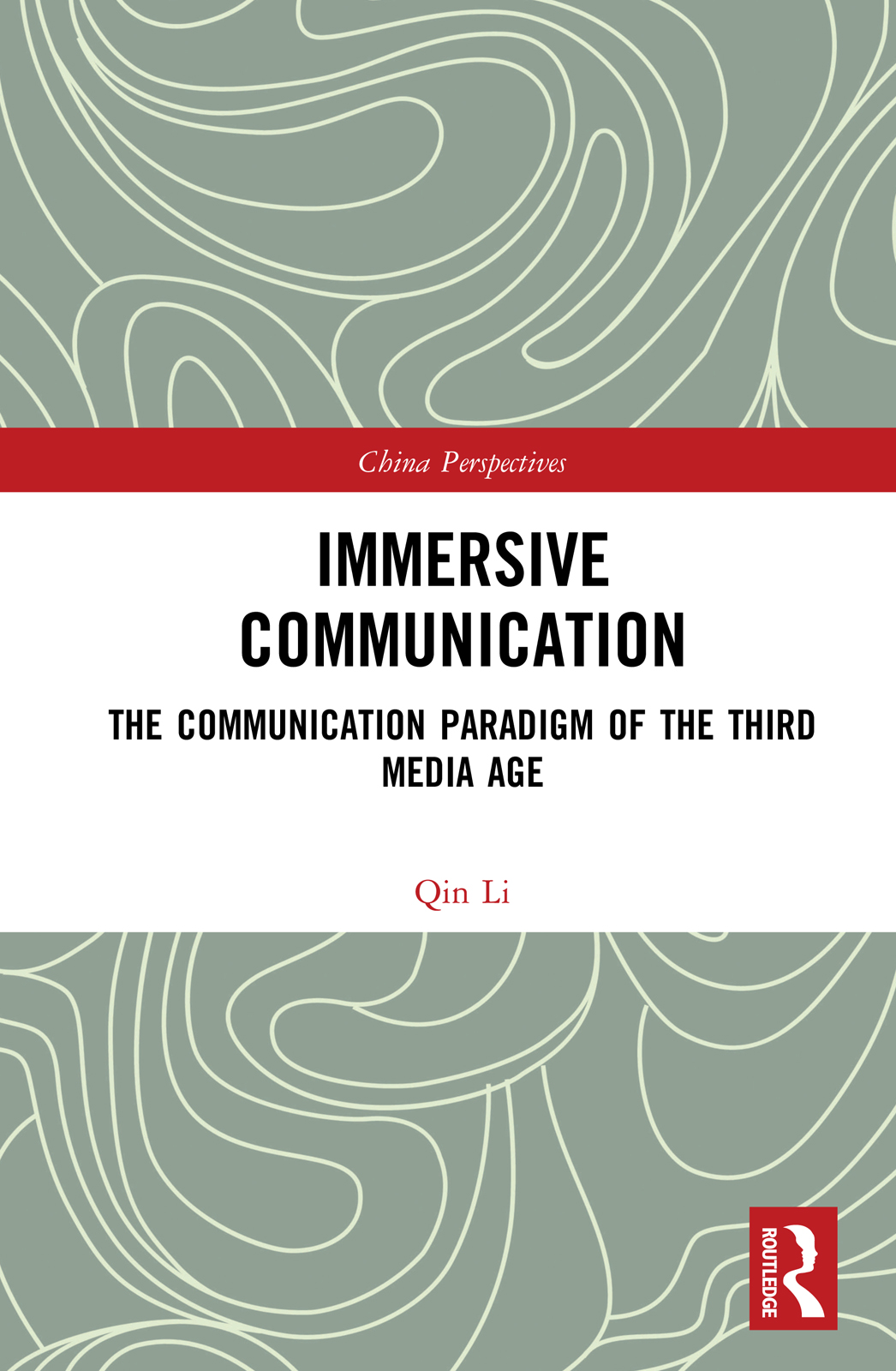 Immersive Communication: The Communication Paradigm of the Third Media Age book cover