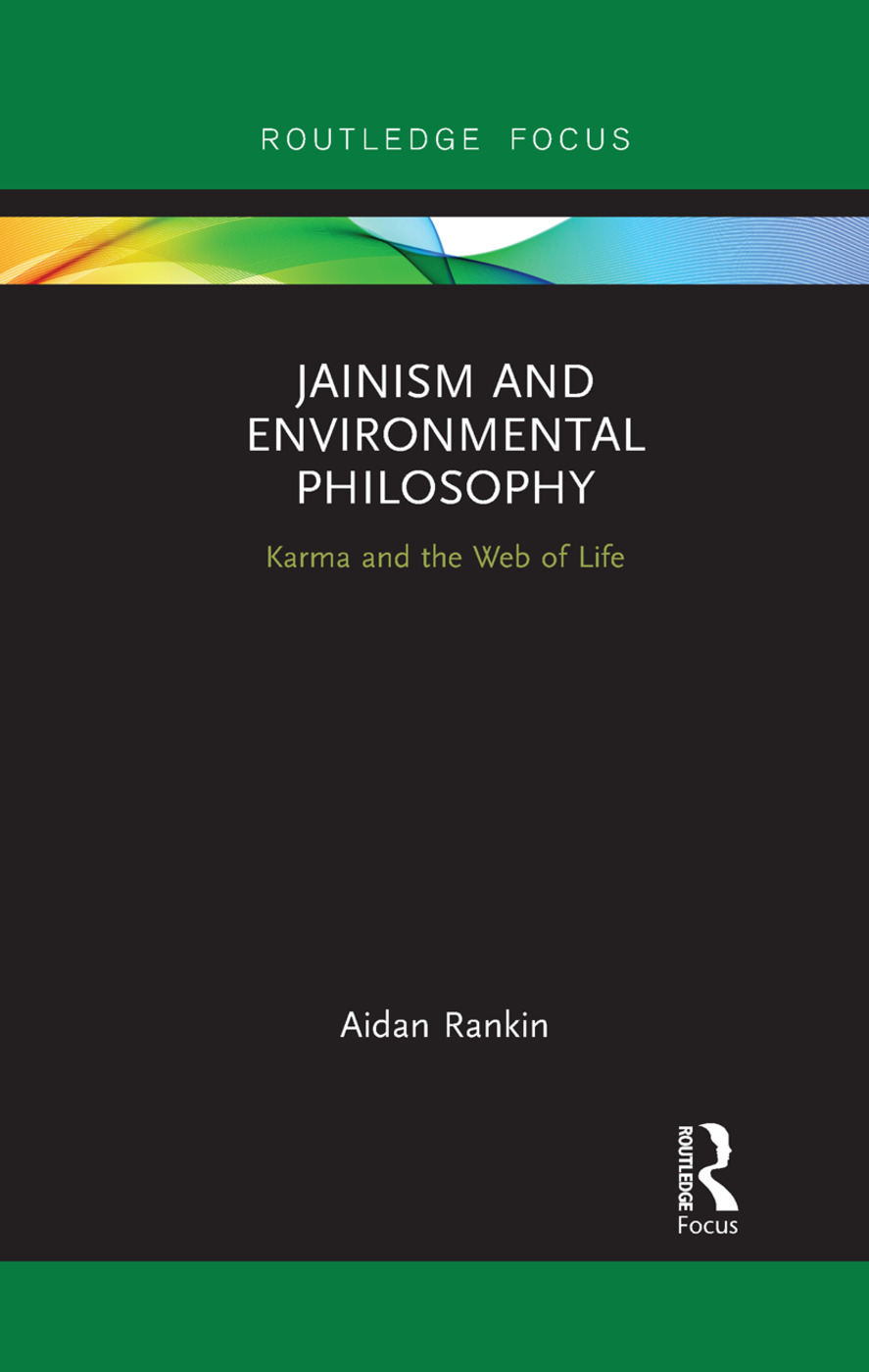 Jainism and Environmental Philosophy: Karma and the Web of Life book cover