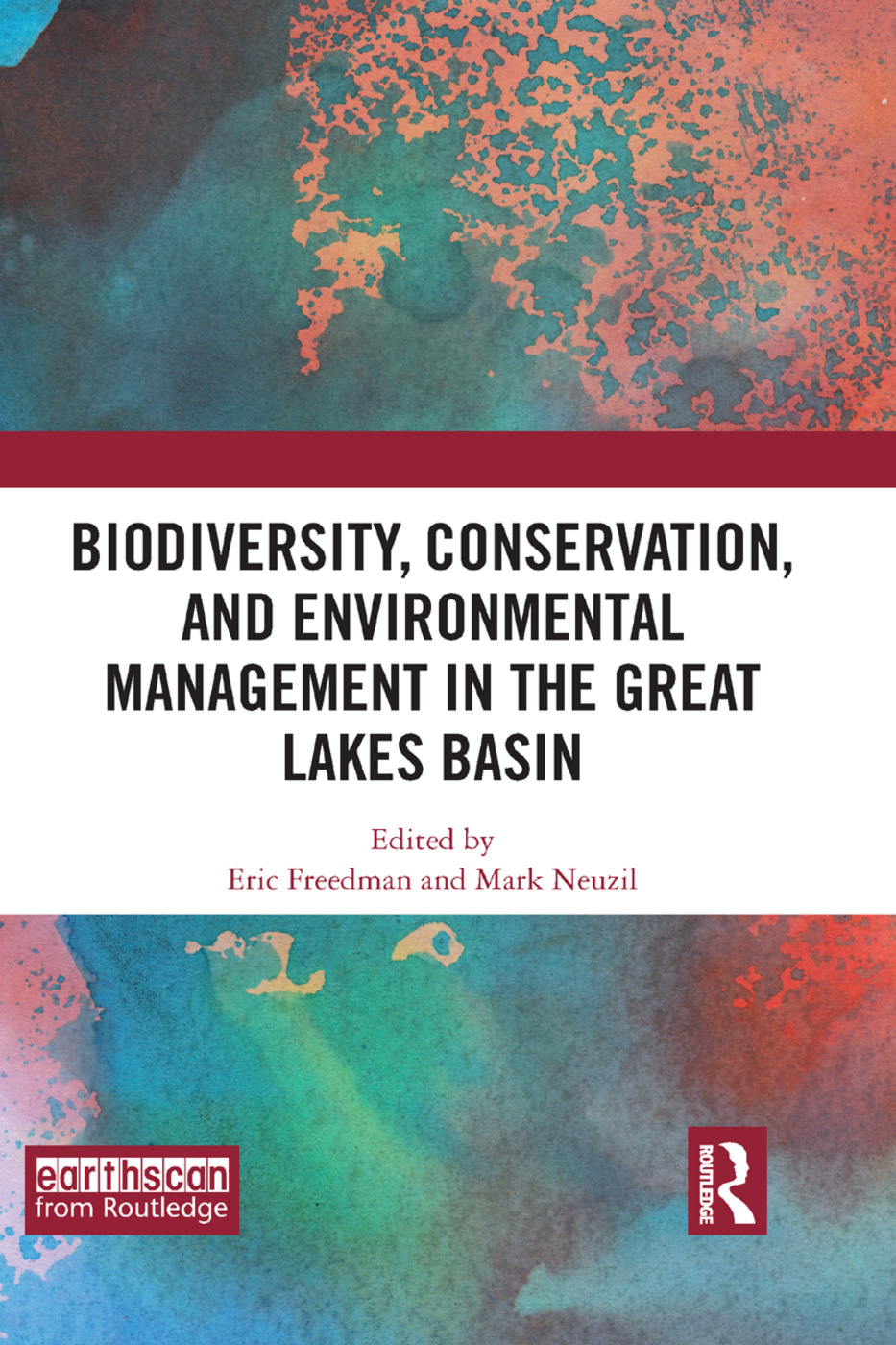 Biodiversity, Conservation and Environmental Management in the Great Lakes Basin: 1st Edition (Paperback) book cover