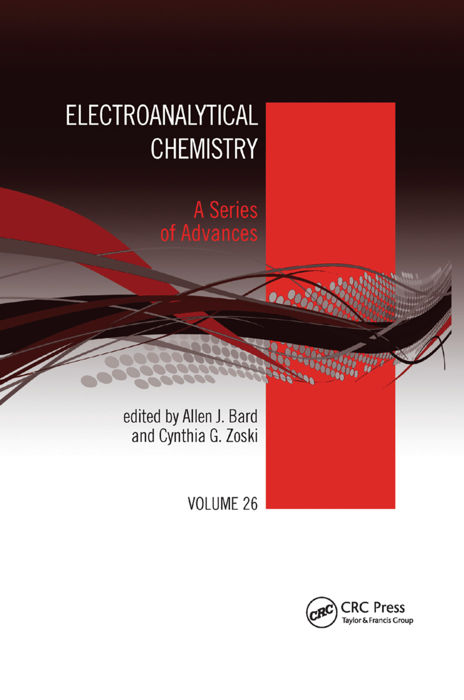 Electroanalytical Chemistry: A Series of Advances: Volume 26, 1st Edition (Paperback) book cover
