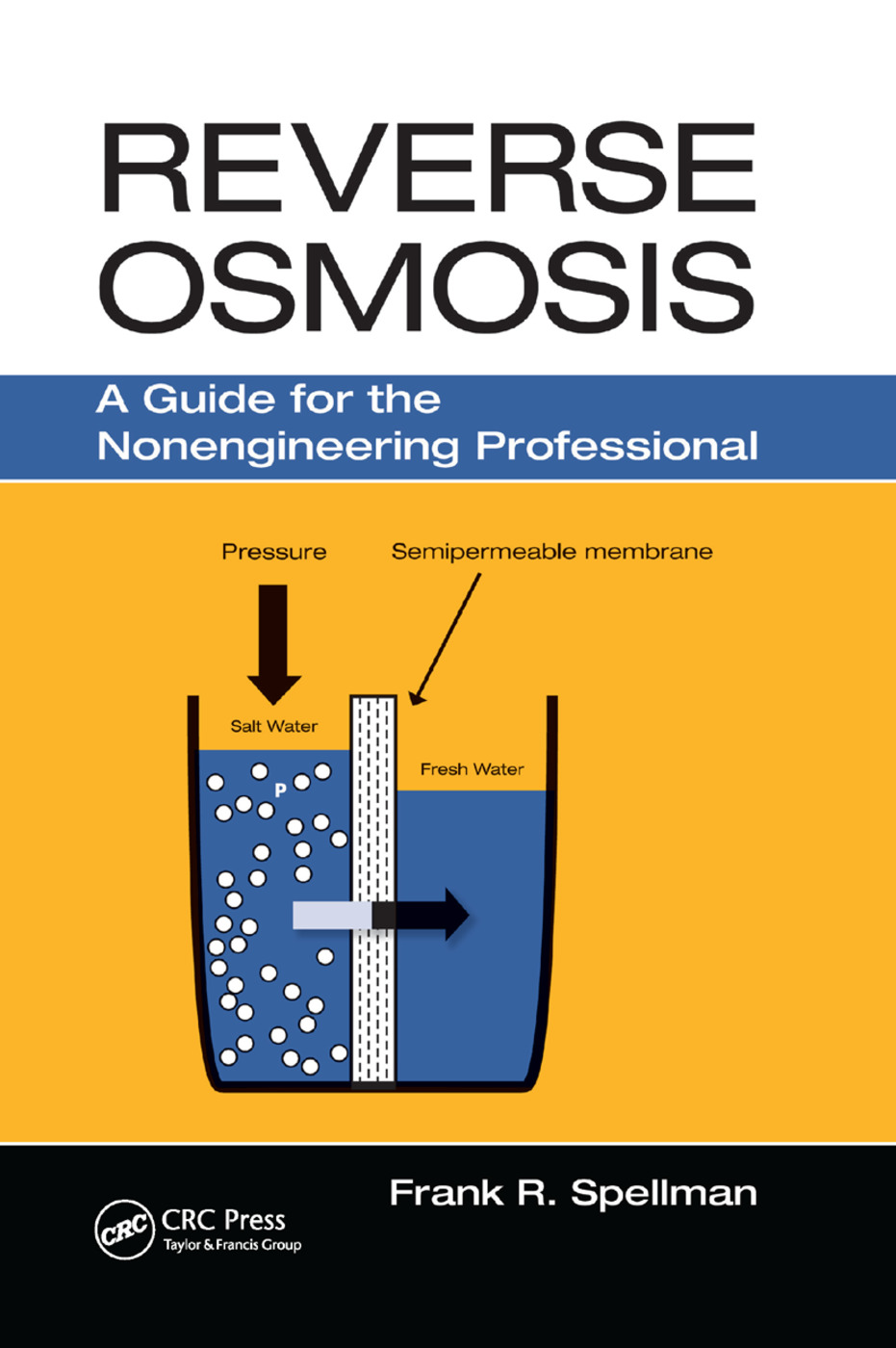 Reverse Osmosis: A Guide for the Nonengineering Professional, 1st Edition (Paperback) book cover