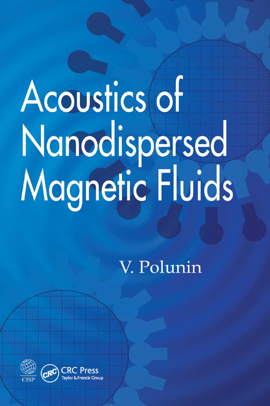 Acoustics of Nanodispersed Magnetic Fluids