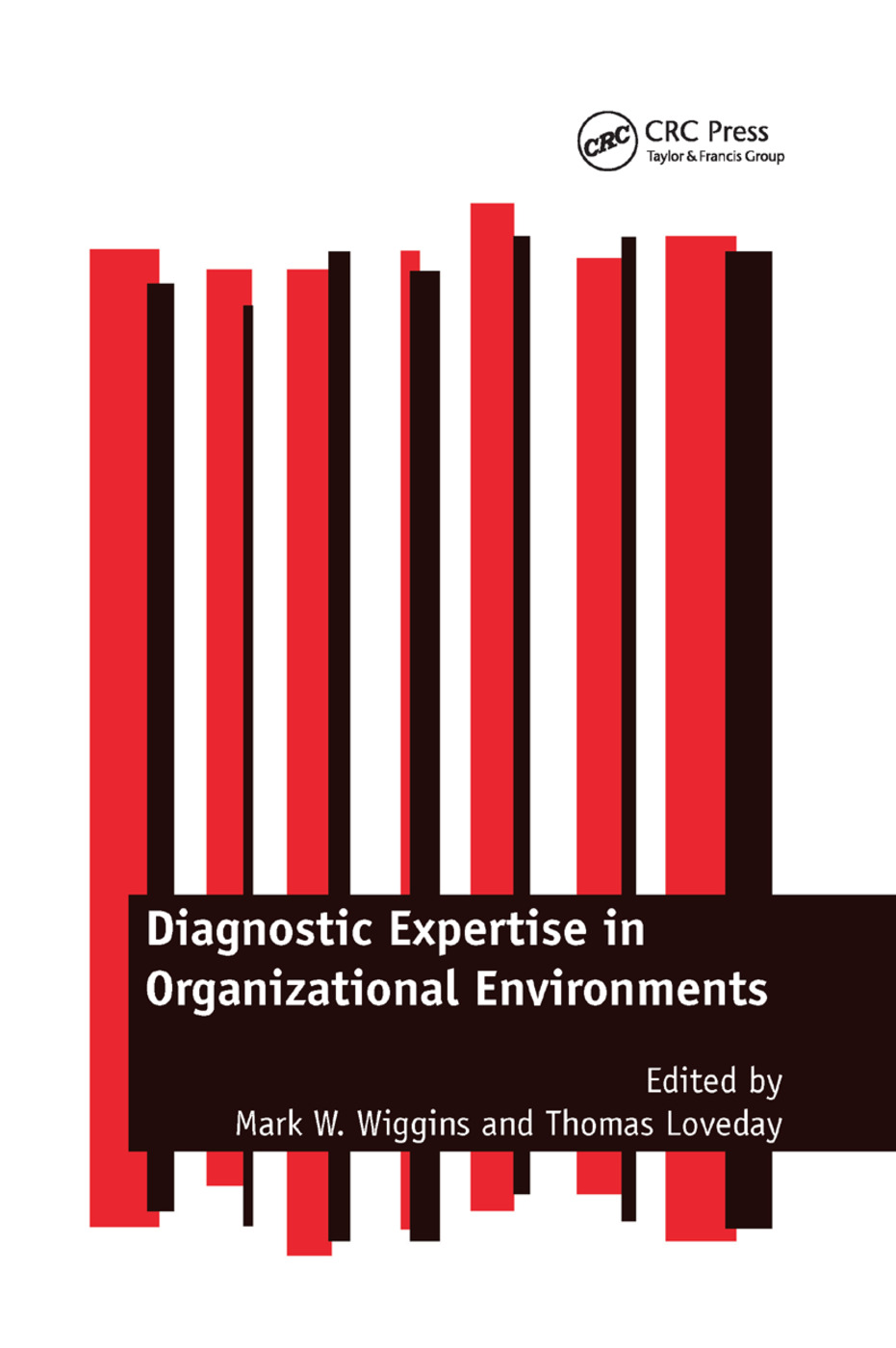Diagnostic Expertise in Organizational Environments: 1st Edition (e-Book) book cover
