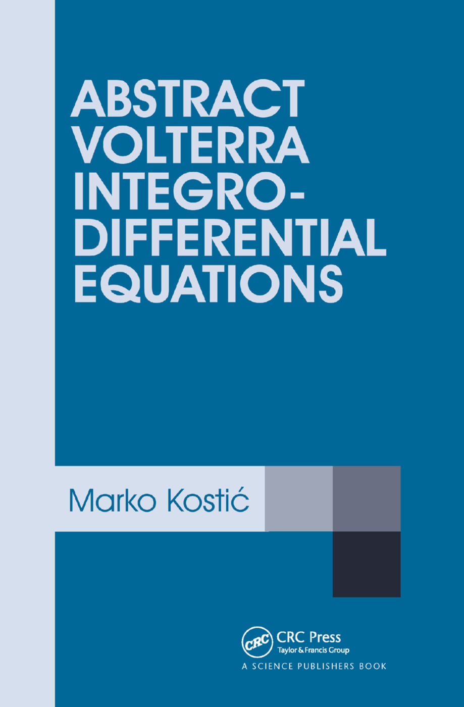 Abstract Volterra Integro-Differential Equations: 1st Edition (Paperback) book cover