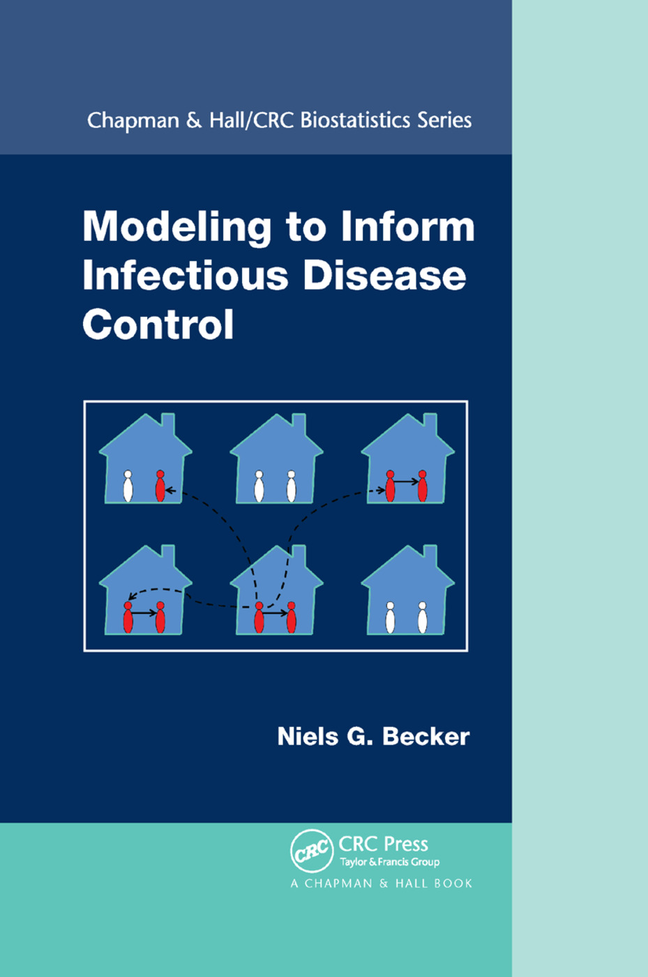 Modeling to Inform Infectious Disease Control: 1st Edition (Paperback) book cover