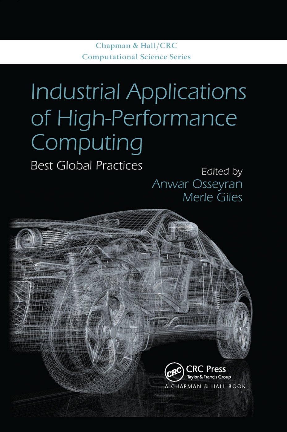 Industrial Applications of High-Performance Computing: Best Global Practices, 1st Edition (Paperback) book cover