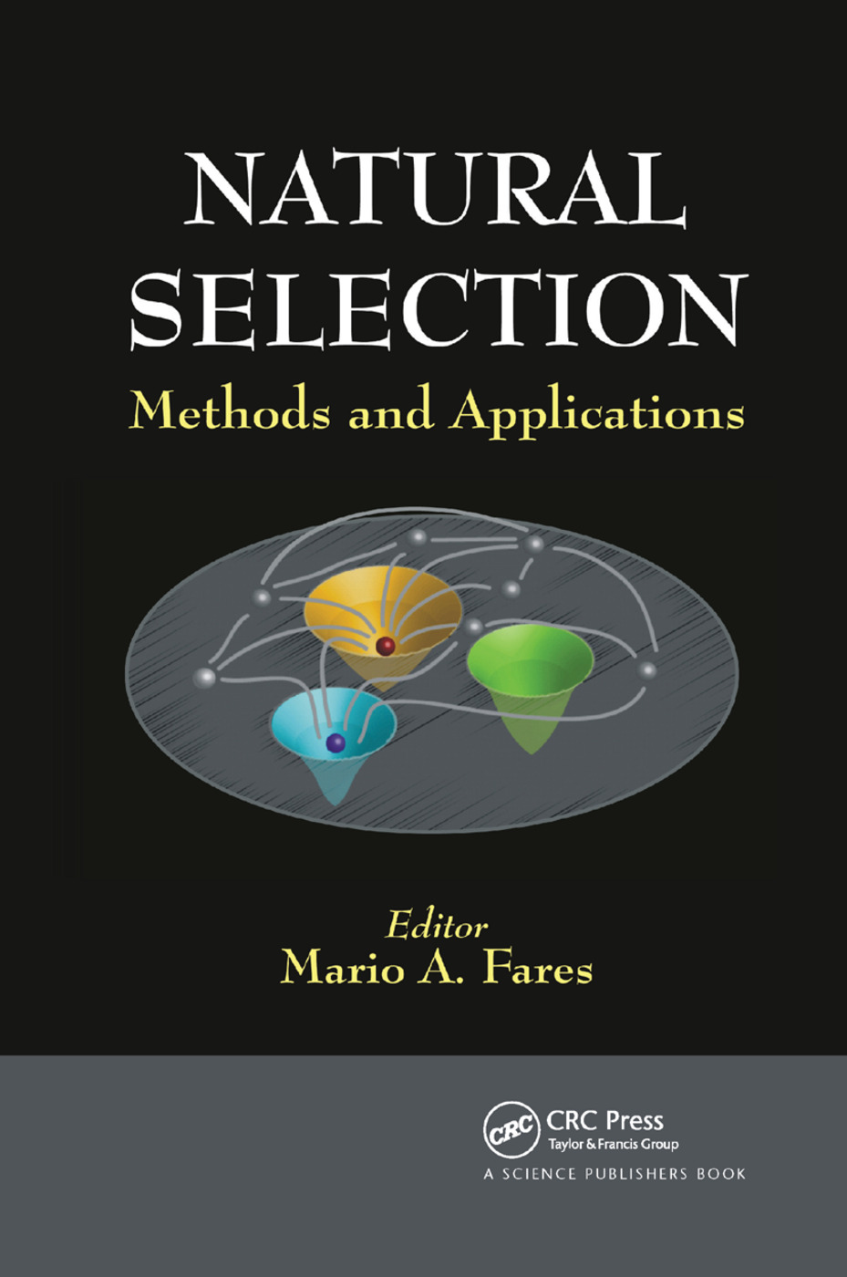 Natural Selection: Methods and Applications, 1st Edition (Paperback) book cover