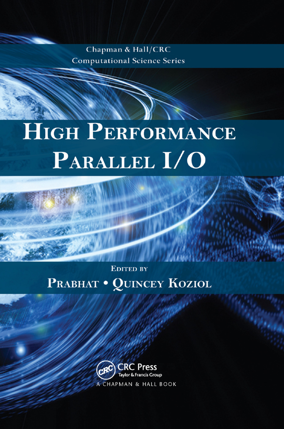 High Performance Parallel I/O: 1st Edition (Paperback) book cover
